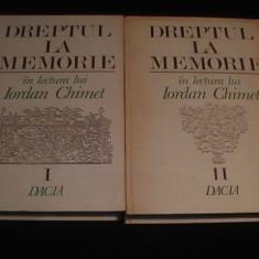 DREPTUL LA MEMORIE- IN LECTURA LUI IORDAN CHIMET- VOL1+2- - Studiu literar