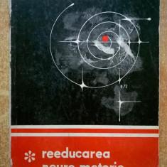 N. Robanescu - Reeducarea neuro-motorie