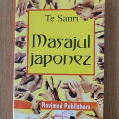 MASAJUL JAPONEZ- TE SANRI- contine numeroase figuri+planse - Carte tratamente naturiste