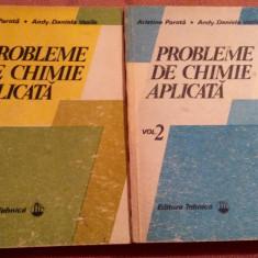 Probleme De Chimie Aplicata. Volumele 1 si 2 - Aristina  Parota, Alta editura