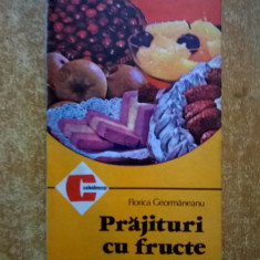 Florica Geormaneanu - Prajituri cu fructe