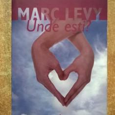 Marc Levy - Unde esti? {Trei, 2006} - Roman