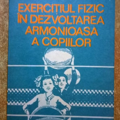 Ileana Dragulin Saitoc - Exercitiul fizic in dezvoltarea armonioasa a copiilor