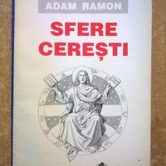 Adam Ramon - Sfere ceresti - Carte ezoterism