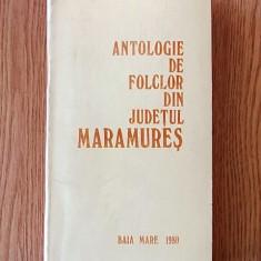 ANTOLOGIE DE FOLCLOR DIN JUDETUL MARAMURES, 1980, VOL I-POEZIA, I.CHIS - Carte traditii populare