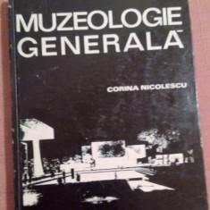 Muzeologie Generala - Corina Nicolescu - Album Muzee, Didactica si Pedagogica