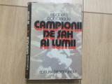 Campionii de sah ai lumii elisabeta polihroniade carte sah fan sport hobby, Alta editura