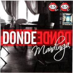 Mandinga – Donde (1 CD) - Muzica Dance roton
