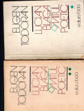 Lucian Blaga, mitul poetic - Eugen Todoran, vol 1, 2, modernismul, orfismul