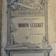 RWX 19 - BIBLIOTECA PT TOTI 60 - MANON LESCAUT - ABATELE PREVOST - ANII 1900 - Carte veche