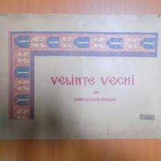 VELINTE VECHI de MARG. MILLER VERGHI - Carte veche