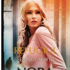 Refugiul - Semnul sortii vol. I - Autor(i): Nora Roberts - Roman dragoste