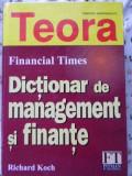 Dictionar De Management Si Finante - Richard Koch ,401154