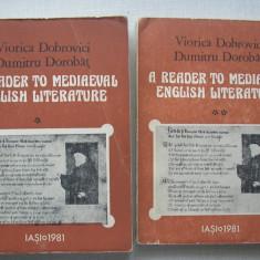 Viorica Dobrovici, D. Dorobat - A Reader To Mediaeval English Literature vol 1+2 - Curs Limba Engleza