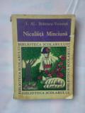 (C346) I. AL. BRATESCU-VOINESTI - NICULAITA MINCIUNA