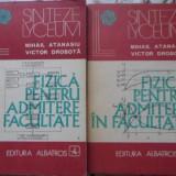 Fizica Pentru Admitere In Facultate Vol.1-2 - Mihail Atanasiu, Victor Drobota, 401156 - Carte Fizica