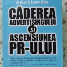 Caderea Advertisingului Si Ascensiunea Pr-ului - Al Ries & Laura Ries, 401128 - Carte Marketing