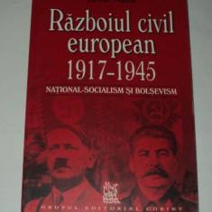Razboiul civil european 1917 1945 National socialism si bolsevism, Ernst Nolte - Istorie