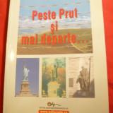 Doru Ciucescu - Peste Prut si mai departe- Ed. Didactica 2007 - Carte de calatorie