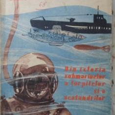 Din Istoria Submarinelor, A Torpilelor Si A Scafandrilor - Kamil Lhotak, 401050