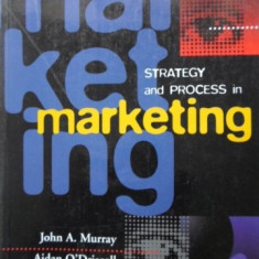 Strategy And Process In Marketing - John A. Murray, Aidan O'driscoll, 401162 - Carte Marketing