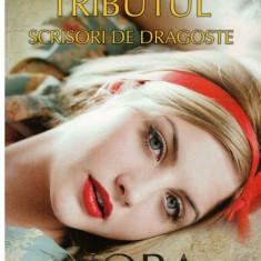Tributul - Scrisori de dragoste vol. I - Autor(i): Nora Roberts - Roman dragoste