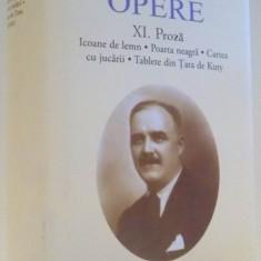 OPERE, PROZA, VOL XI de TUDOR ARGHEZI, 2017 - Roman