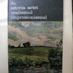 MANUAL DE ISTORIA ARTEI REALISMUL IMPRESIONISMUL-G.OPRESCU-BUC. 1986 - Carte Istoria artei