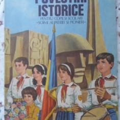 Povestiri Istorice Pentru Copii Si Scolari Partea A Iii-a - Dumitru Almas, 401011 - Carte Basme