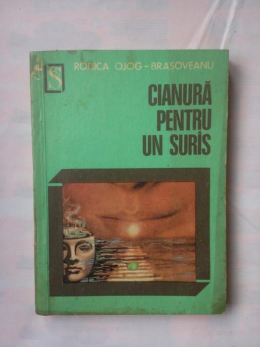 (C346) RODICA OLOG-BRASOVEANU - CIANURA PENTRU UN SURAS