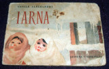 Vasile Alecsandri - Iarna, ilustratii Despina Ghinocastra, editie rara 1955, Alta editura, Vasile Alecsandri