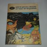 GABRIEL GARCIA MARQUEZ - UN VEAC DE SINGURATATE - Roman