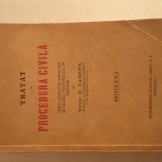 TRATAT DE PROCEDURA CIVILA- VICTOR G.CADERE, 1935 - Carte Drept procesual civil
