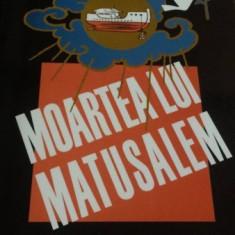 MOARTEA LUI MATUSALEM, DE ISAAC BASHEVIS SINGER