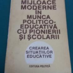 MIJLOACE MODERNE ÎN MUNCA POLITICO-EDUCATIVĂ CU PIONIERII ȘI ȘCOLARII/1988