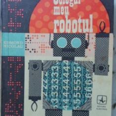 Colegul Meu Robotul - Edmond Nicolau, 401409 - Carti Electrotehnica