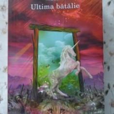 Cronicile Din Narnia. Ultima Batalie - C.s. Lewis, 401316 - Carte Basme