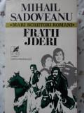 Fratii Jderi - Mihail Sadoveanu ,401271
