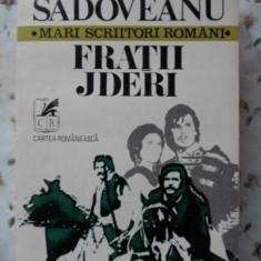 Fratii Jderi - Mihail Sadoveanu, 401271 - Roman