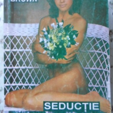 Seductie - Sandra Brown, 401453 - Roman dragoste