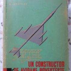 Un Constructor De Avioane Povesteste - A. Iakovlev, 401352