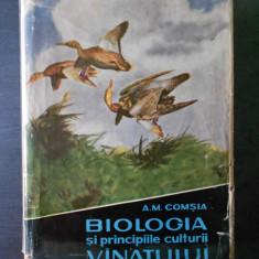A. M. COMSIA - BIOLOGIA SI PRINCIPIILE CULTURII VANATULUI {an 1960, tiraj 3050}