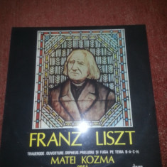 Franz Liszt –Matei Kozma-Electrecord ECE 01984, VINIL
