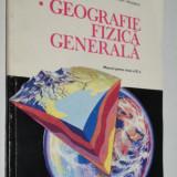 Geografie fizica generala - manual pentru clasa IX - a - Manual scolar, Clasa 9