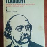 Gustave Flaubert - Educatia sentimentala, Ispitirea Sfantului Anton (Univers) - Roman