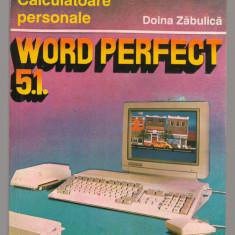 (C7718) WORD PERFECT 5.1 - DOINA ZABULICA - Carte sisteme operare