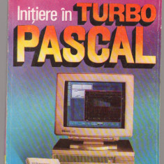 (C7712) INITIERE IN TURBO-PASCAL - EUGENIA KALISZ, VALENTIN CRISTEA