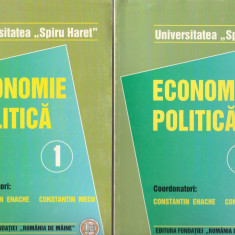 (C7719) ECONOMIE POLITICA DE CONSTANTIN ENACHE, MECU, UNIVERSITATEA SPIRU HARET - Carte Economie Politica