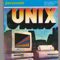 (C7711) SISTEM DE OPERARE UNIX - FLORIN VLADIMIR PILAT, IRINA STEFANESCU - Carte sisteme operare