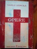 Vasile Bancila - Opere Vol. IV
